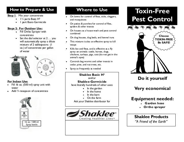 """Toxin-Free Pest Control Do it yourself Very economical Equipment needed: Garden hose Ortho sprayer Shaklee Products """"A F"""