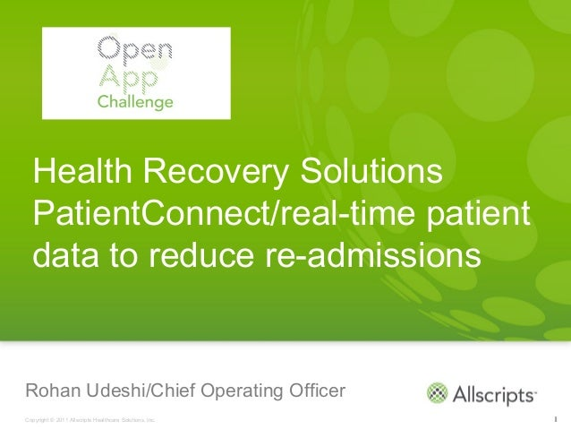 Health Recovery Solutions  PatientConnect/real-time patient  data to reduce re-admissionsRohan Udeshi/Chief Operating Offi...