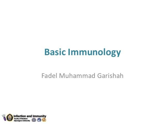 Basic Immunology Fadel Muhammad Garishah