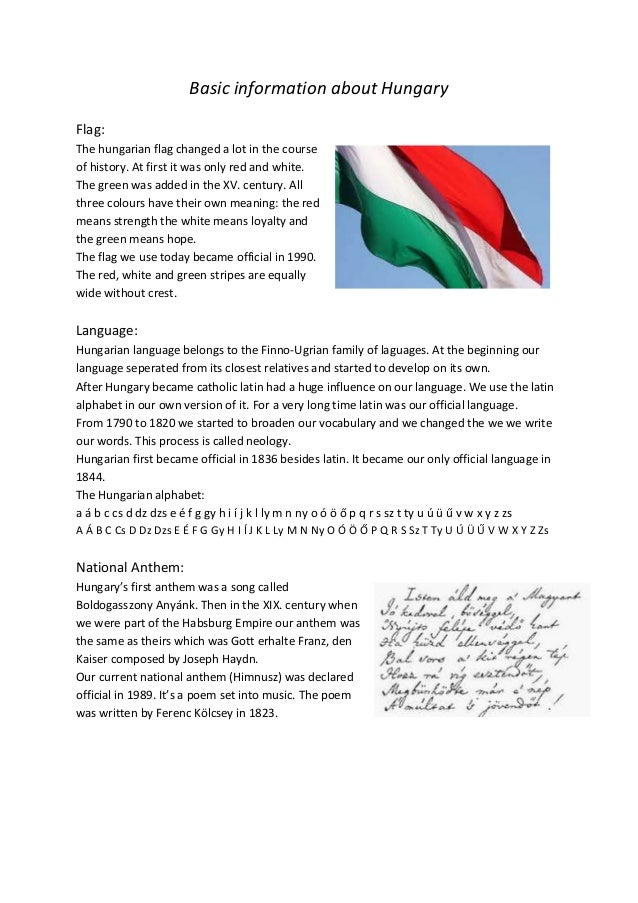 Basic information about Hungary Flag: The hungarian flag changed a lot in the course of history. At first it was only red ...