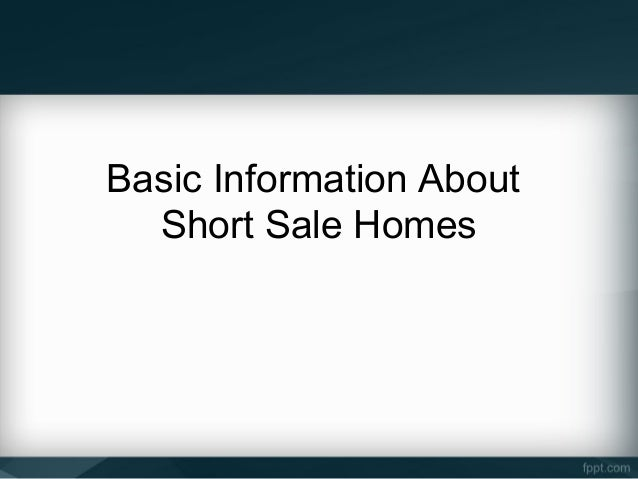 Basic Information About  Short Sale Homes
