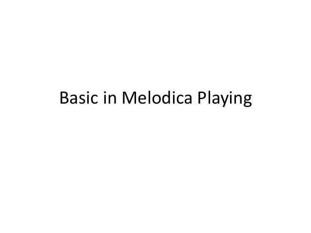 Basic in Melodica Playing