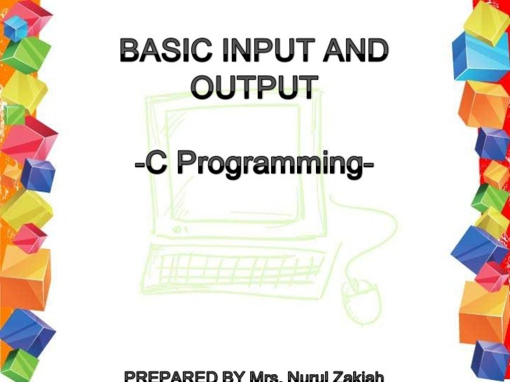 Basic Input and Output
