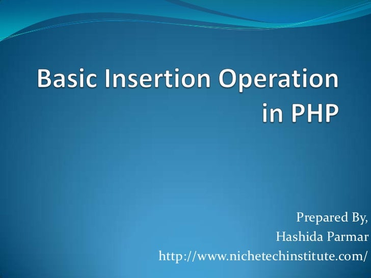 Basic insertion operation in php , PHP Training Ahmedabad