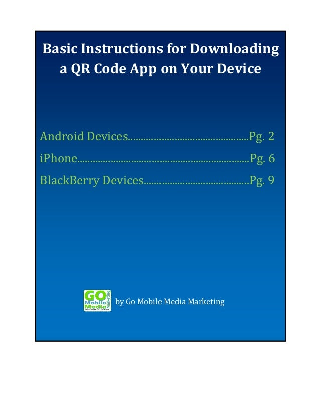 Basic Instructions for Downloading Basic Instructions for Downloading a QR Code Your a QR Code App onApp Device  Android D...