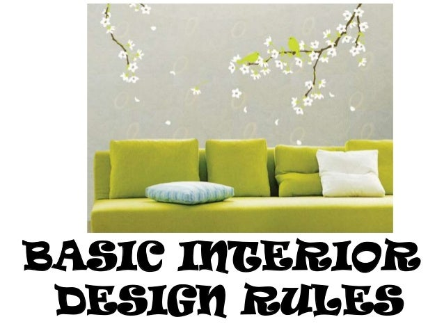 Basic interior design rules for Interior decorating guidelines