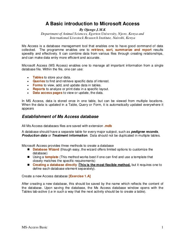 MS-Access Basic 1 A Basic introduction to Microsoft Access By Ojango J.M.K Department of Animal Sciences, Egerton Universi...