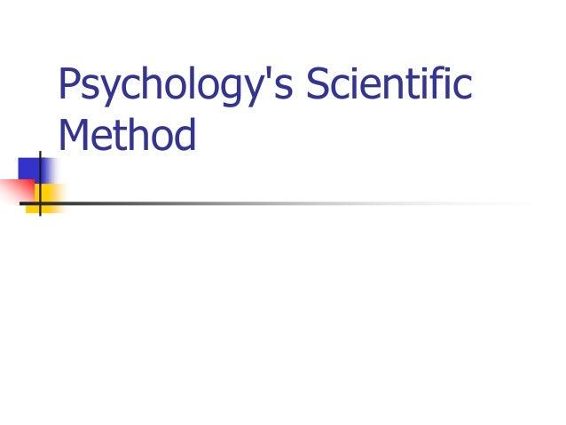 Psychology's Scientific Method