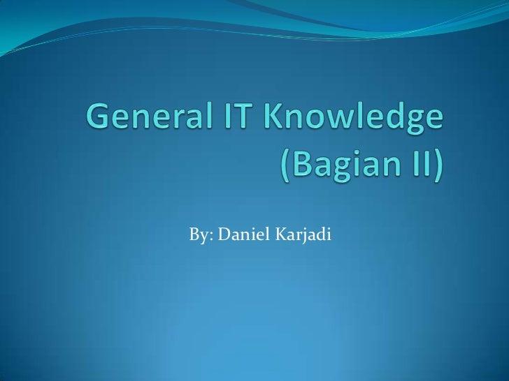 Basic IT 2 (General IT Knowledge-2)