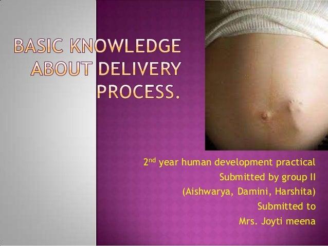 2nd year human development practical Submitted by group II (Aishwarya, Damini, Harshita) Submitted to Mrs. Joyti meena