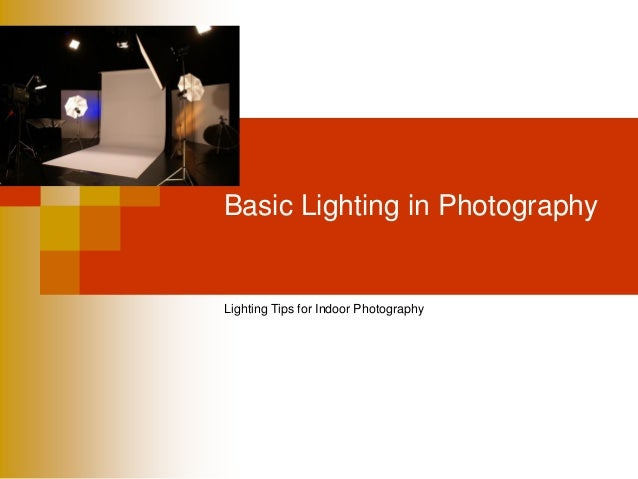Basic Lighting in Photography  Lighting Tips for Indoor Photography