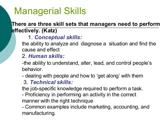 managerial processing skills Definition of managerial skill: human skills - the ability to emotional intelligence is a concept that has become widely popular in management texts and.