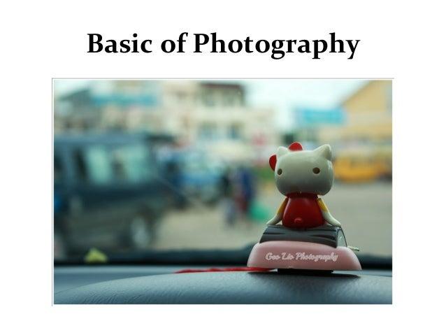 Basic of Photography