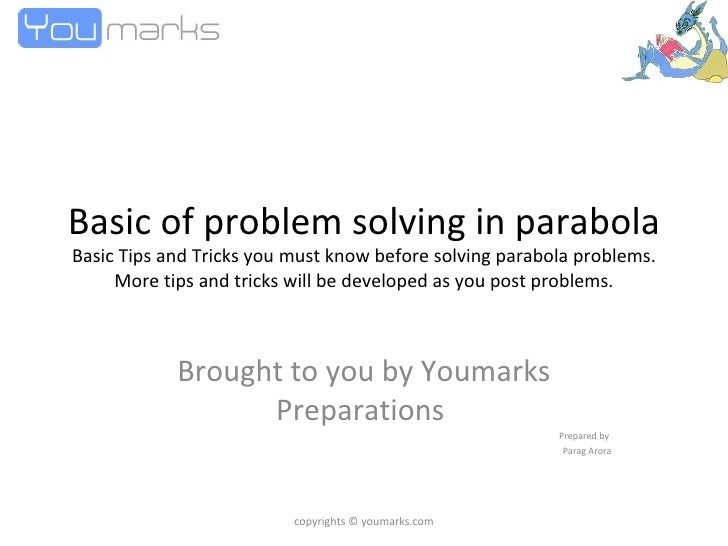 Basic of problem solving in parabola Basic Tips and Tricks you must know before solving parabola problems. More tips and t...