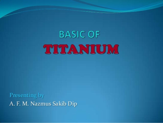 Basic of Titanium