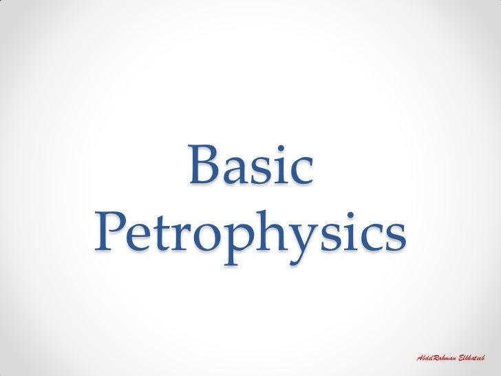 BasicPetrophysics               AbdelRahman Elkhateeb
