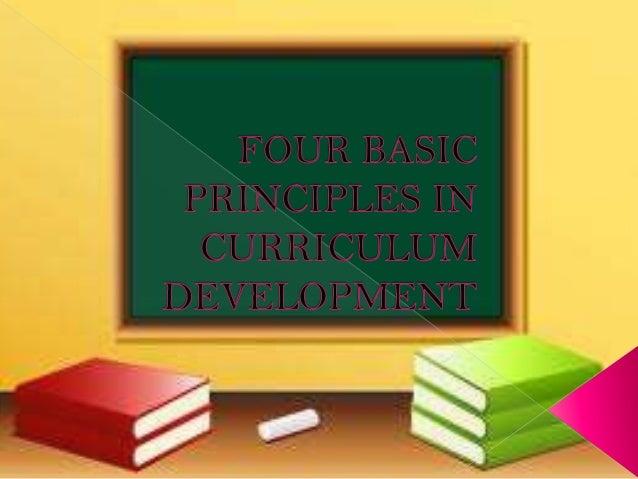 Basic principles of curriculum development