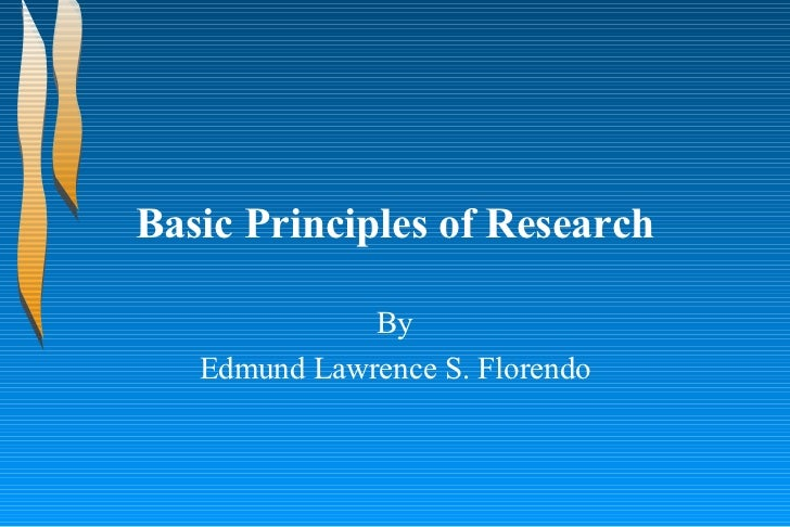 Basic principles of research