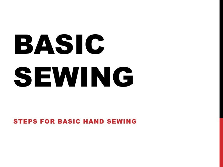 BASICSEWINGSTEPS FOR BASIC HAND SEWING