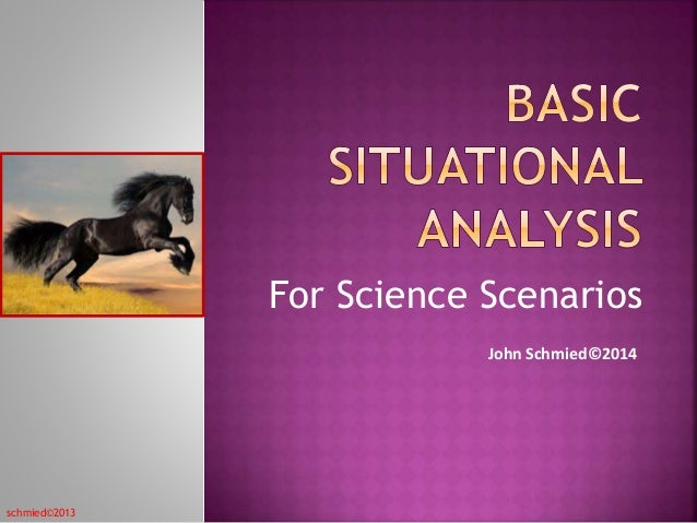 For Science Scenarios  schmied©2013  John Schmied©2014