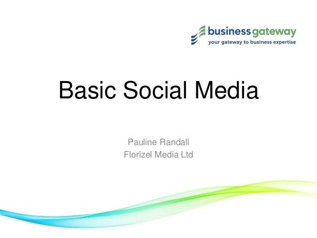 Basic Social Media      Pauline Randall     Florizel Media Ltd