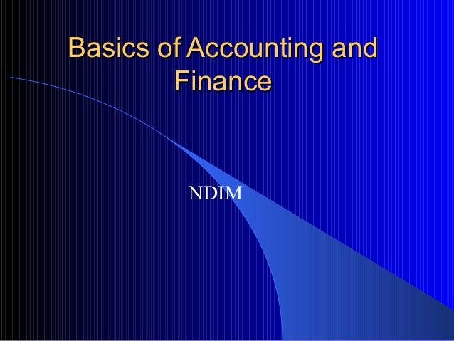 Basics of Accounting and        Finance         NDIM