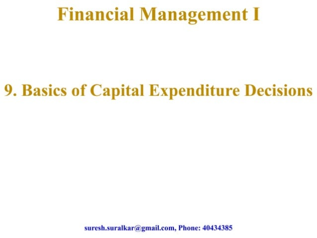 Basics of capital expenditure decisions