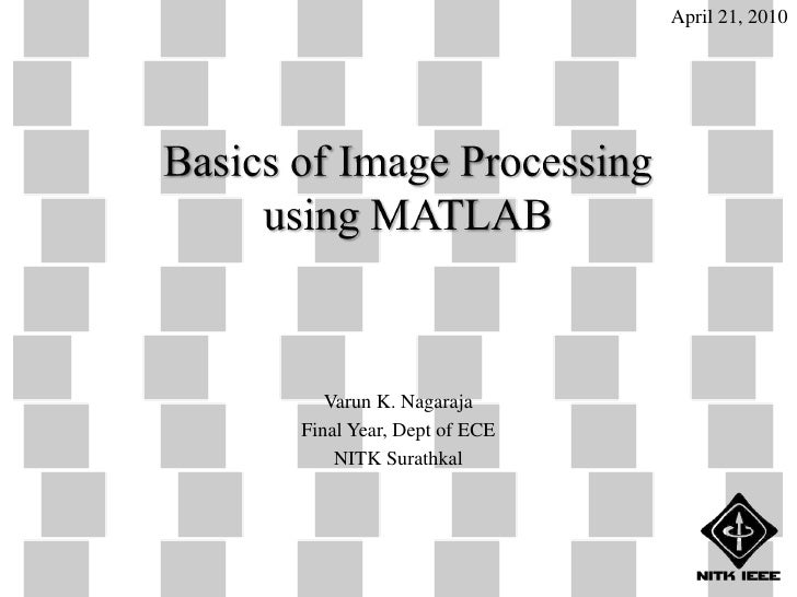 Basics of Image Processing using MATLAB