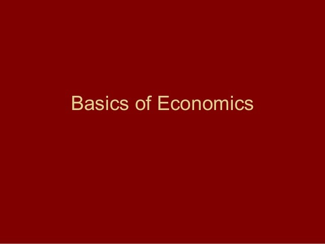 Basics of Economics