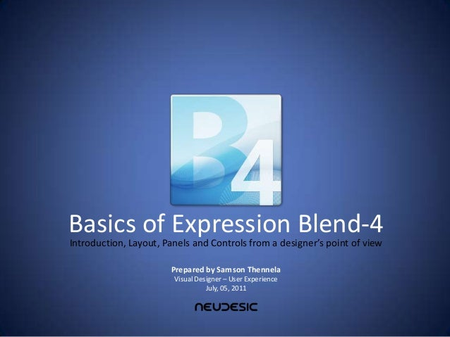 Basics of Expression Blend-4Introduction, Layout, Panels and Controls from a designer's point of view                     ...