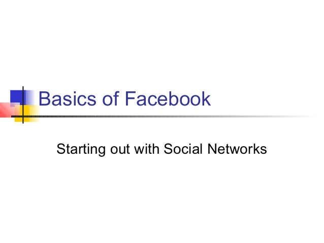 Basics of facebook