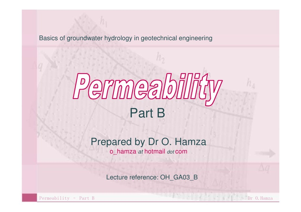 Basics of groundwater hydrology in geotechnical engineering                                    Part B                     ...