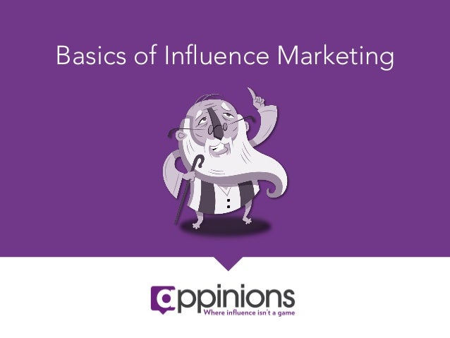 Basics of Influence Marketing