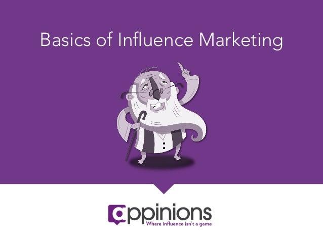 Basics of Influence Marketing