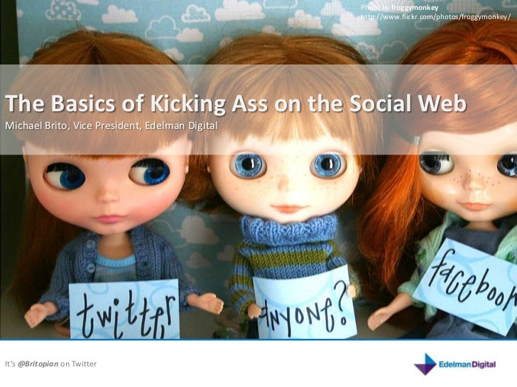 The Basics of Kicking Ass on the Social Web