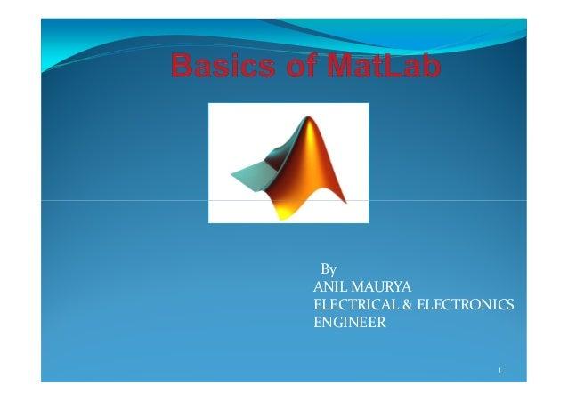 By ANIL MAURYA ELECTRICAL & ELECTRONICS ENGINEER 1