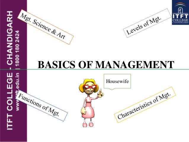 BASICS OF MANAGEMENT Housewife