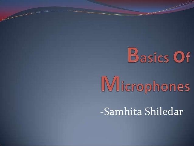 Basics of microphone