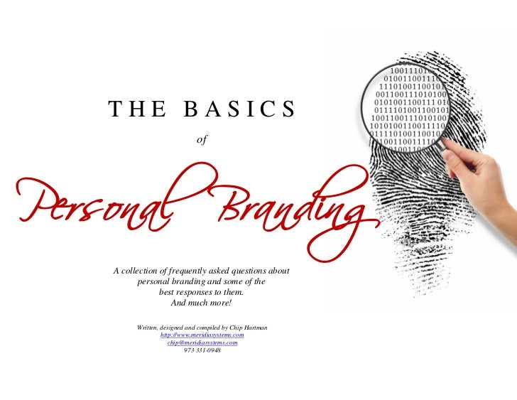 THE BASICSPersonal Branding                               of    A collection of frequently asked questions about          ...