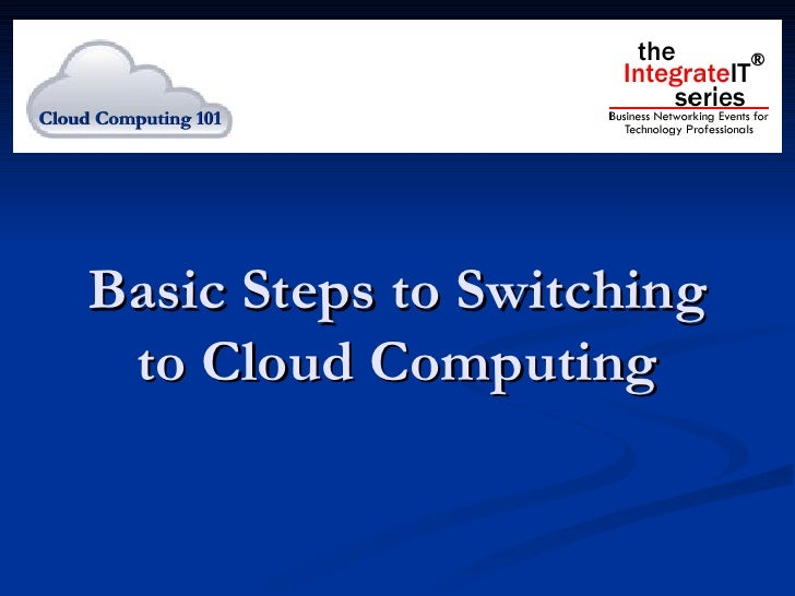 Basic steps to switching to cloud computing