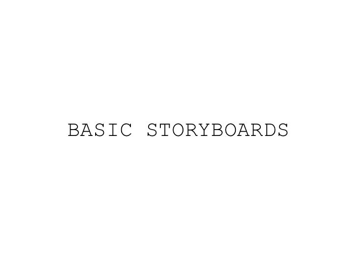 Basic storyboards