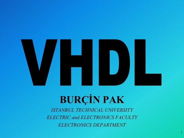 BURÇİN PAK ISTANBUL TECHNICAL UNIVERSITYELECTRIC and ELECTRONICS FACULTY    ELECTRONICS DEPARTMENT                        ...