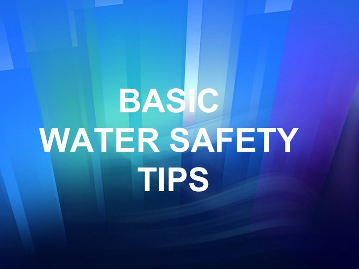 Basic water safety tips