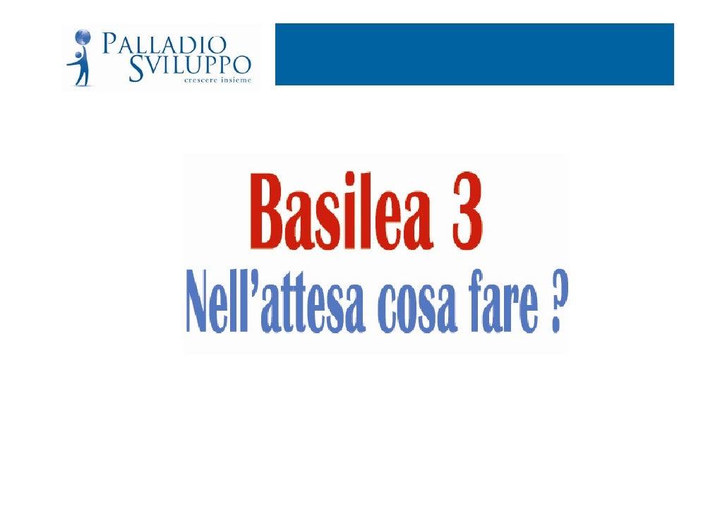 Basilea 3 Nellattesa Cosa Fare