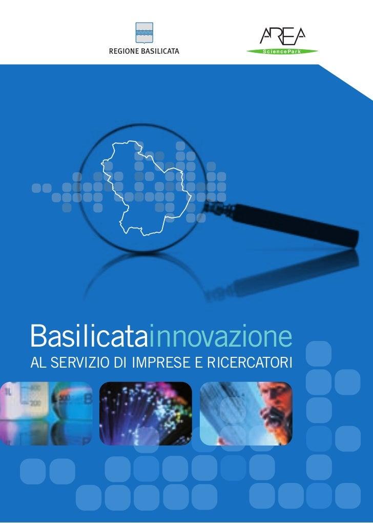 Basilicatainnovazione AL SERVIZIO DI IMPRESE E RICERCATORI