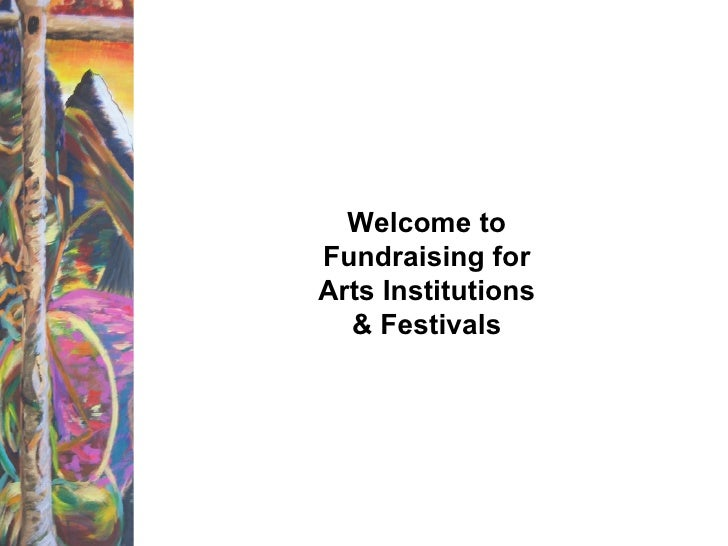 Welcome to Fundraising for Arts Institutions & Festivals