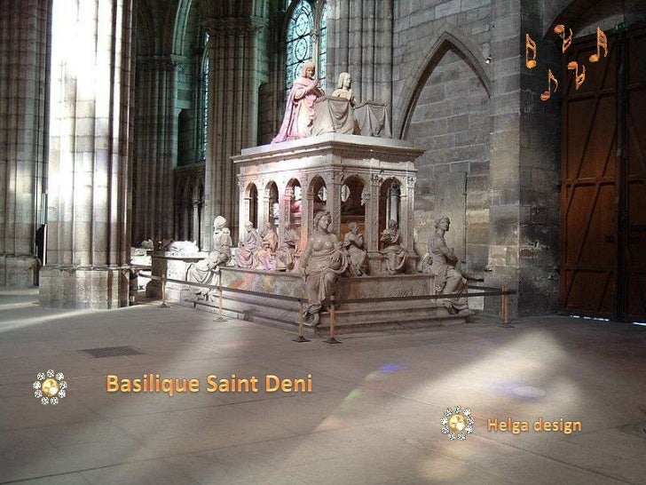 BasiliqueSaint Deni<br />Helga design<br />