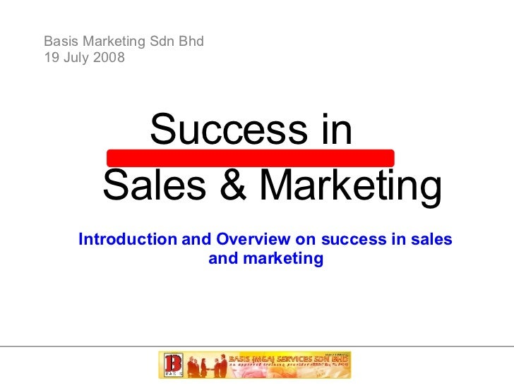 Success in Sales and Marketing Part 1- BASIS Marketing Training