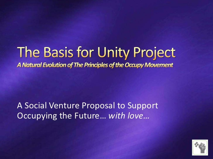A Social Venture Proposal to SupportOccupying the Future… with love…