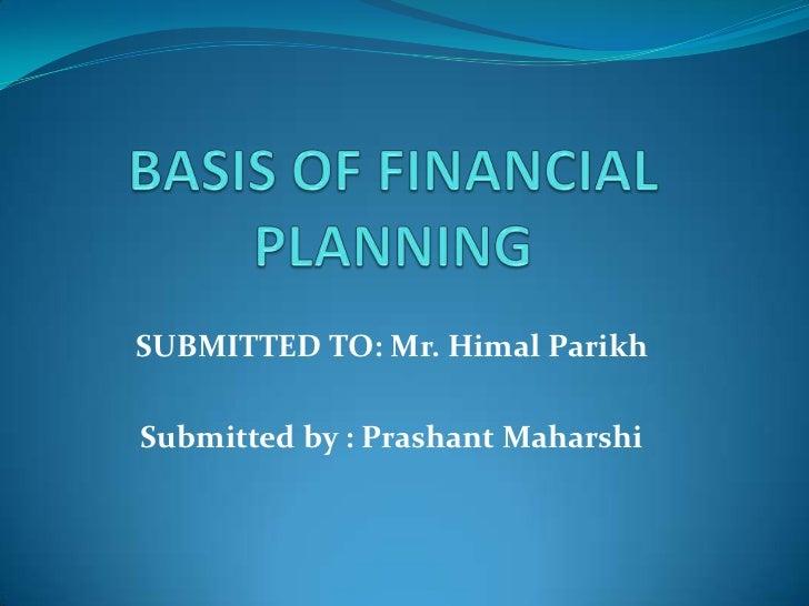 Basis Of Finanacial Planning
